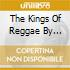 THE KINGS OF REGGAE BY RODIGAN DAVID & STING INTERNATIONAL