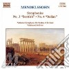 Felix Mendelssohn - Sinfonia N.3 scozzese, N.4 italiana