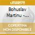 Bohuslav Martinu - Sinfonia N.2, N.4
