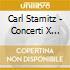Carl Stamitz - Concerti X Clarinetto Vol. 1: Concerto N.1, Conc.x 2 Clarinetti E X Clar E Fag.