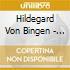 Hildegard Von Bingen - Heavenly Revelations