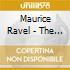 Maurice Ravel - The Best Of: Pavana, Alborada Del Gracioso, Jeaux D'eau, Tzigane, Bolero, ...