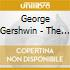 George Gershwin - The Best Of: Cuban Overture, Porgy And Bess, 3 Preludi X Pf, Girl Crazy, Rapsodi