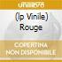 (LP VINILE) ROUGE
