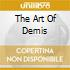 THE ART OF DEMIS