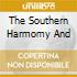 THE SOUTHERN HARMOMY AND