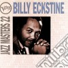 Billy Eckstine - Jazz Masters Vol.22