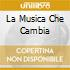 LA MUSICA CHE CAMBIA
