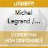 Michel Legrand / Stephane Grappelli - Michel Legrand And Stephane Grappelli