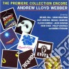 Andrew Lloyd Webber - The Premiere Collection Encore
