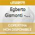 Egberto Gismonti - Musica De Sobrevivencia