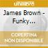 James Brown - Funky President