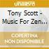 Tony Scott - Music For Zen Meditation & Other Joys