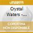 Crystal Waters - Storyteller
