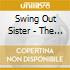 Swing Out Sister - The Living Return