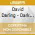 David Darling - Dark Wood