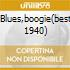 BLUES,BOOGIE(BEST 1940)