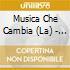 Musica Che Cambia (La) - Max Generation