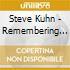 Steve Kuhn - Remembering Tomorrow