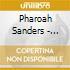 Pharoah Sanders - Message From Home