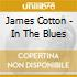 James Cotton - In The Blues