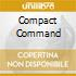 COMPACT COMMAND