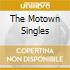 THE MOTOWN SINGLES