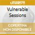 VULNERABLE SESSIONS