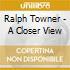 Ralph Towner - A Closer View