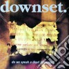 Downset - Do We Speak A Dead Language?