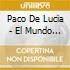 Paco De Lucia - El Mundo Flamenco-Remast-