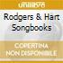 RODGERS & HART SONGBOOKS