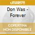 Don Was - Forever