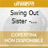 Swing Out Sister - Shapes & Patterns