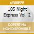 105 Night Express Vol. 2