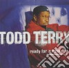 Todd Terry - Ready For A New