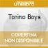 TORINO BOYS