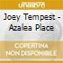 Joey Tempest - Azalea Place