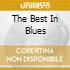 THE BEST IN BLUES