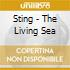 Sting - The Living Sea