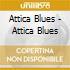 Attica Blues - Attica Blues