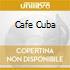 CAFE' CUBA (economico)
