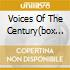 VOICES OF THE CENTURY(BOX 3CD)