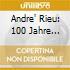 Andre' Rieu - 100 Jahre Strauss I Valzer