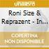 Roni Size Reprazent - In The Mode