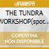 THE TUNDRA WORKSHOP(spot Martini)