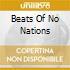 BEATS OF NO NATIONS