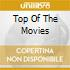 TOP OF THE MOVIES