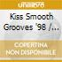 Kiss Smooth Grooves '98