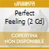 PERFECT FEELING (2CD)